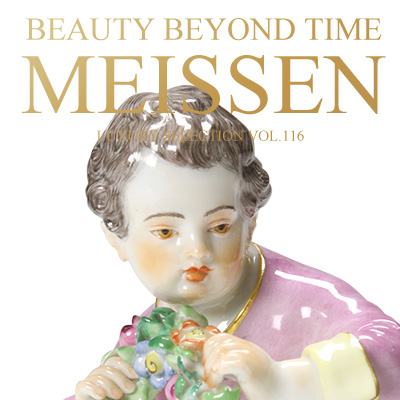 Luxury Selection vol.116 Beauty Beyond Time - MEISSEN -