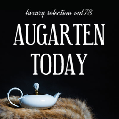 Luxury Selection vol.78 アウガルテン